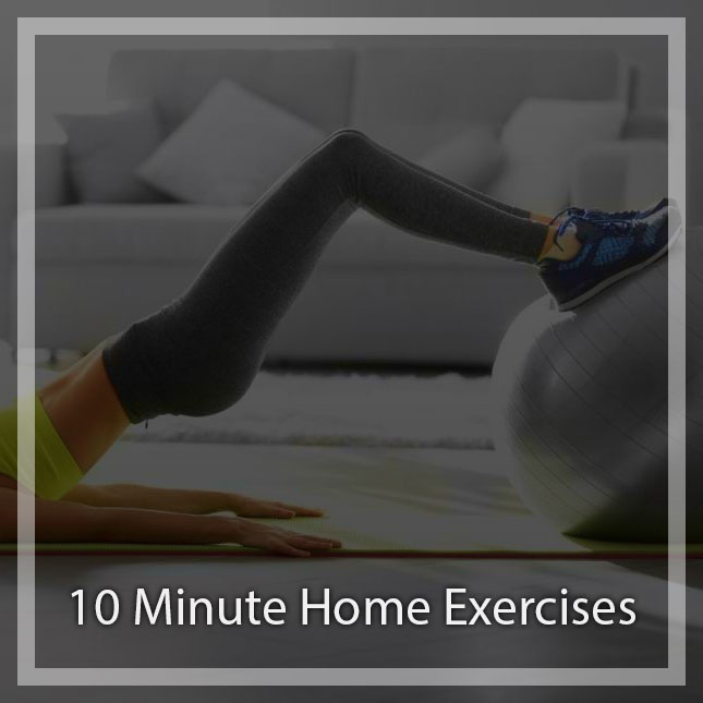 10 minutes of exercise at home